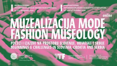 """Poziv za prijavu na međunarodni simpozij """"Muzealizacija mode - počeci i izazovi na prostoru Slovenije, Hrvatske i Srbije"""", 12. – 13. listopada 2020."""