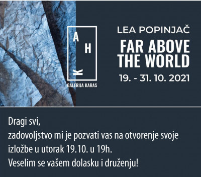 "Izložba ""Far Above The World"""